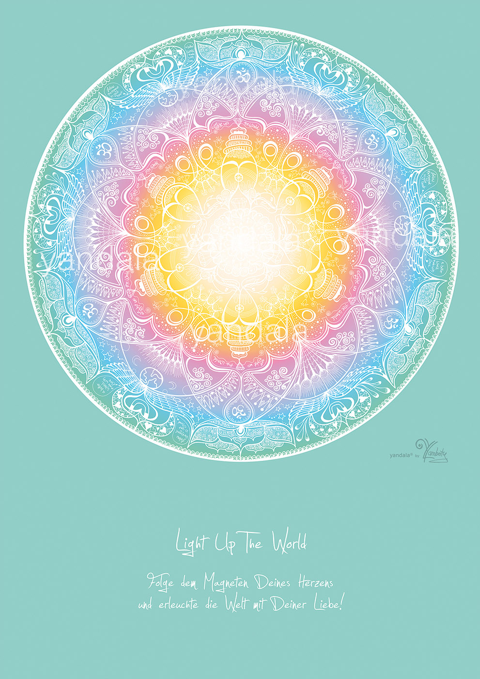 "Yandala-Poster ""Light up the world"""