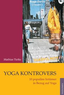 Yoga kontrovers von Mathias Tietke