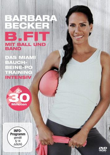 B. Fit mit Ball und Band von Barbara Becker